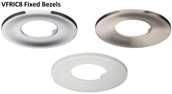Fixed bezel facia for VFRIC8 downlights only in a choice of finish